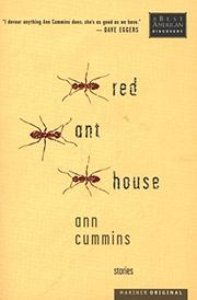 RED ANT HOUSE by Ann Cummins