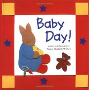 BABY DAY! by Nancy Elizabeth Wallace