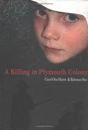 A KILLING IN PLYMOUTH COLONY by Carol Otis Hurst