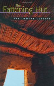 THE FATTENING HUT by Pat Lowery Collins