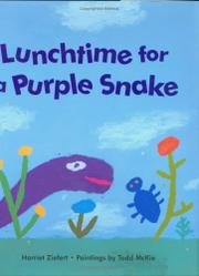 LUNCHTIME FOR A PURPLE SNAKE by Harriet Ziefert