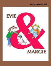 EVIE AND MARGIE by Bernard Waber