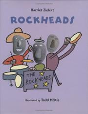 ROCKHEADS by Harriet Ziefert