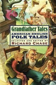 GRANDFATHER TALES by Richard- Ed. Chase