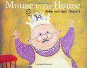 MOUSE IN THE HOUSE by Ann Hassett