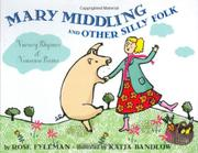 MARY MIDDLING AND OTHER SILLY FOLK by Rose Fyleman