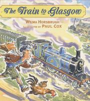 THE TRAIN TO GLASGOW by Wilma Horsbrugh
