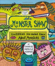 THE MONSTER SHOW by Charise Mericle Harper