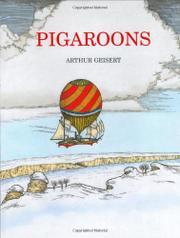 PIGAROONS by Arthur  Geisert