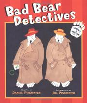 BAD BEAR DETECTIVES by Daniel Pinkwater
