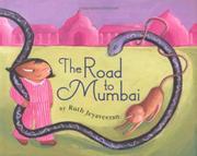 THE ROAD TO MUMBAI by Ruth Jeyaveeran