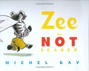 ZEE IS NOT SCARED by Michel Gay