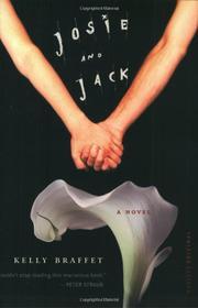 JOSIE AND JACK by Kelly Braffet