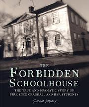 THE FORBIDDEN SCHOOLHOUSE by Suzanne Jurmain