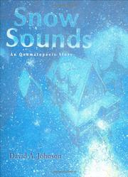 SNOW SOUNDS by David A. Johnson
