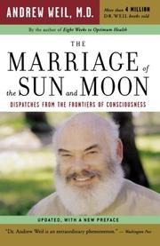 THE MARRIAGE OF THE SUN AND MOON by Andrew Weil