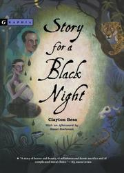STORY FOR A BLACK NIGHT by Clayton Bess