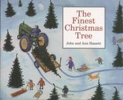 THE FINEST CHRISTMAS TREE by Ann Hassett