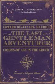 THE LAST GENTLEMAN ADVENTURER by Edward Beauclerk Maurice