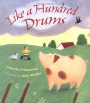 LIKE A HUNDRED DRUMS by Annette Griessman