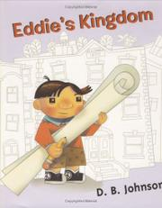 EDDIE'S KINGDOM by D.B. Johnson
