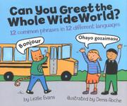 CAN YOU GREET THE WHOLE WIDE WORLD? by Lezlie Evans