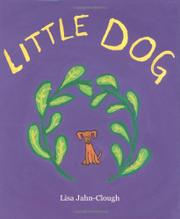 LITTLE DOG by Lisa Jahn-Clough