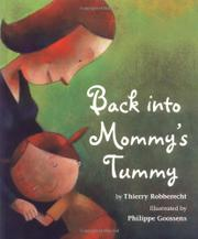 BACK INTO MOMMY'S TUMMY by Thierry Robberecht