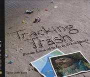 TRACKING TRASH by Loree Griffin Burns