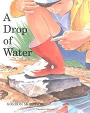 A DROP OF WATER by Gordon Morrison