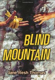 BLIND MOUNTAIN by Jane Resh Thomas