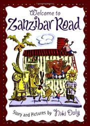 WELCOME TO ZANZIBAR ROAD by Niki Daly