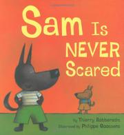 SAM IS NEVER SCARED by Thierry Robberecht
