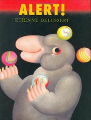 ALERT! by Etienne Delessert