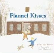FLANNEL KISSES by Linda Crotta Brennan