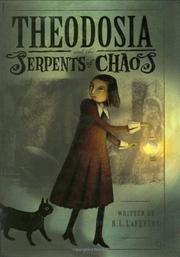 Book Cover for THEODOSIA AND THE SERPENTS OF CHAOS