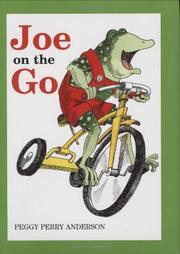 JOE ON THE GO by Peggy Perry Anderson