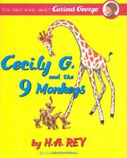 CECILY G. AND THE 9 MONKEYS by H.A. Rey