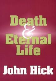 DEATH AND ETERNAL LIFE by John Hick