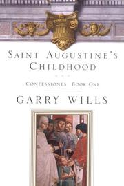 SAINT AUGUSTINE'S CHILDHOOD by Garry Wills