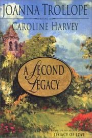 A SECOND LEGACY by Joanna Trollope