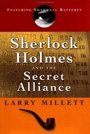 SHERLOCK HOLMES AND THE SECRET ALLIANCE by Larry Millett