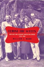 BEHIND THE SCREEN by William J. Mann