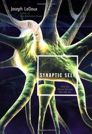 SYNAPTIC SELF by Joseph LeDoux