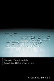 Cover art for THE INVISIBLE CENTURY