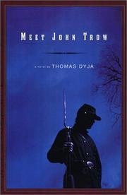 MEET JOHN TROW by Thomas Dyja