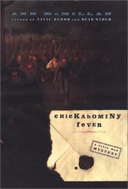 CHICKAHOMINY FEVER by Ann McMillan