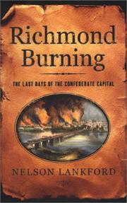 RICHMOND BURNING by Nelson D. Lankford