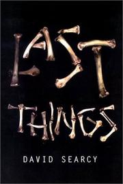 LAST THINGS by David Searcy