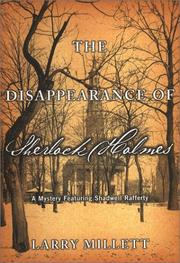 THE DISAPPEARANCE OF SHERLOCK HOLMES by Larry Millett
